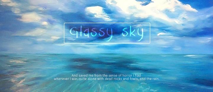 Glassy Sky